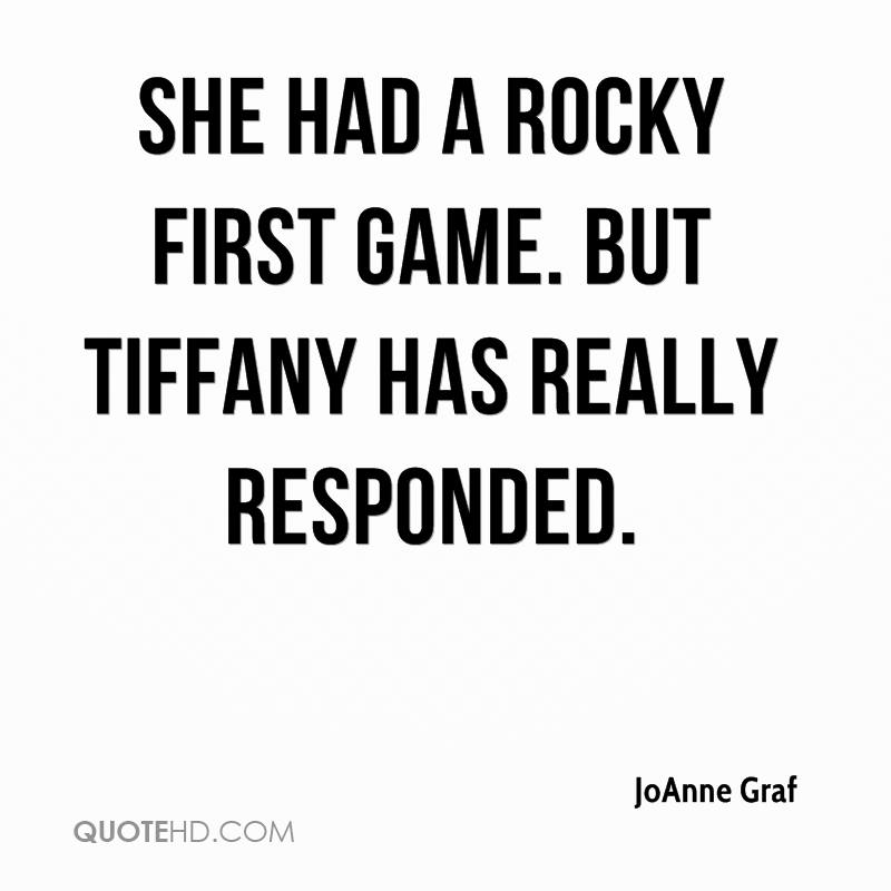 She had a rocky first game. But Tiffany has really responded.