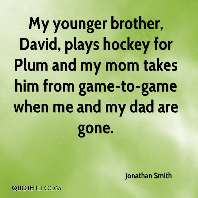 Best Quotes For Younger Brother