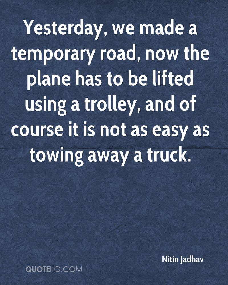 Towing Quote Nitin Jadhav Quotes  Quotehd