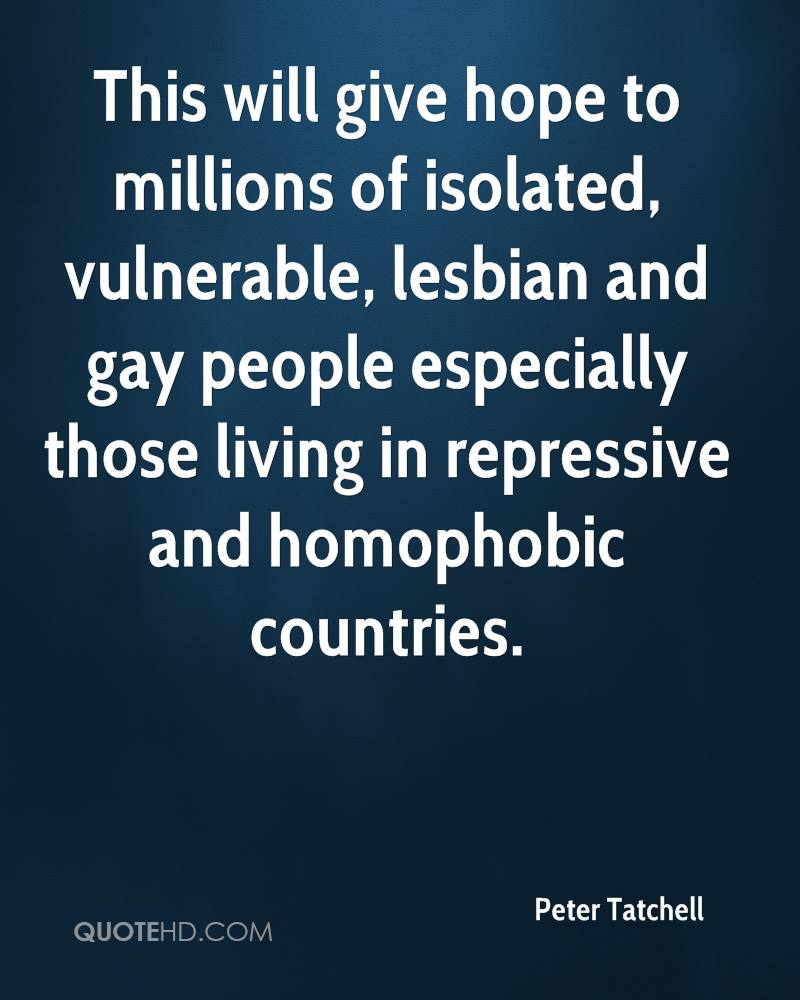 This will give hope to millions of isolated, vulnerable, lesbian and gay people especially those living in repressive and homophobic countries.