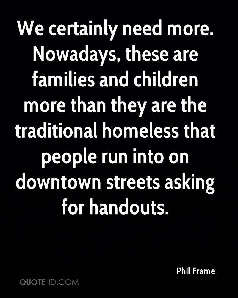 Quotes About Homelessness Phil Frame Quotes  Quotehd
