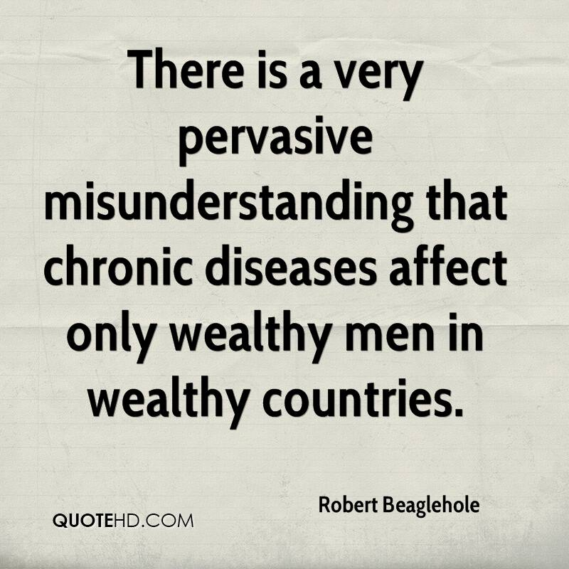 There is a very pervasive misunderstanding that chronic diseases affect only wealthy men in wealthy countries.