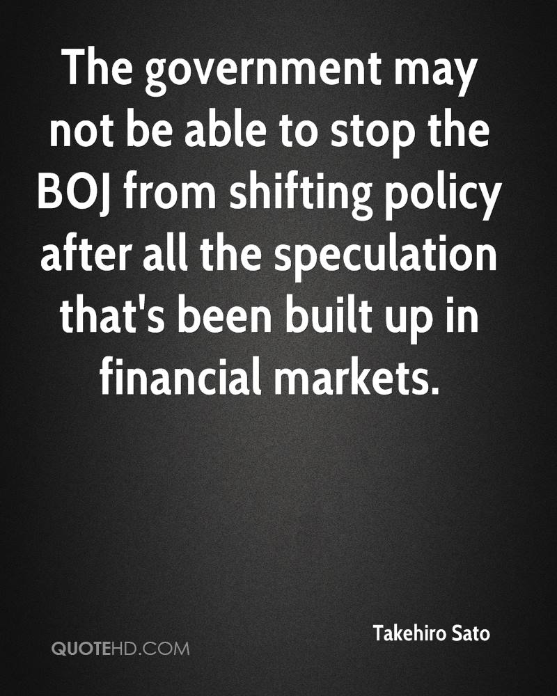 The government may not be able to stop the BOJ from shifting policy after all the speculation that's been built up in financial markets.