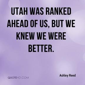 Ashley Reed - Utah was ranked ahead of us, but we knew we were better.
