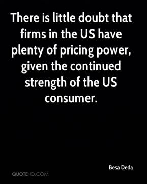 There is little doubt that firms in the US have plenty of pricing power, given the continued strength of the US consumer.