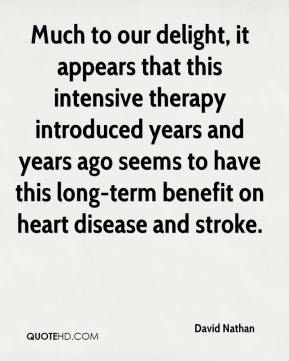 David Nathan - Much to our delight, it appears that this intensive therapy introduced years and years ago seems to have this long-term benefit on heart disease and stroke.