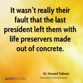 It wasn't really their fault that the last president left them with life preservers made out of concrete.