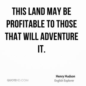 This land may be profitable to those that will adventure it.