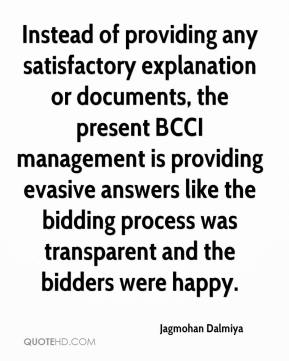 Instead of providing any satisfactory explanation or documents, the present BCCI management is providing evasive answers like the bidding process was transparent and the bidders were happy.