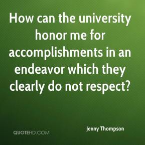 Jenny Thompson  - How can the university honor me for accomplishments in an endeavor which they clearly do not respect?