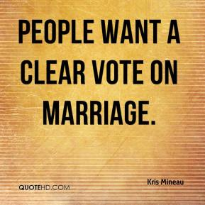 People want a clear vote on marriage.