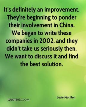 Lucie Morillon  - It's definitely an improvement. They're beginning to ponder their involvement in China. We began to write these companies in 2002, and they didn't take us seriously then. We want to discuss it and find the best solution.