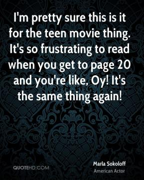 I'm pretty sure this is it for the teen movie thing. It's so frustrating to read when you get to page 20 and you're like, Oy! It's the same thing again!