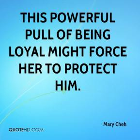 This powerful pull of being loyal might force her to protect him.