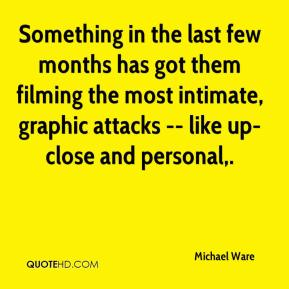 Michael Ware  - Something in the last few months has got them filming the most intimate, graphic attacks -- like up-close and personal.