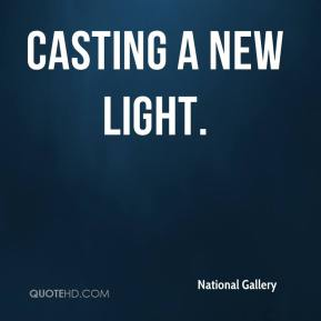 National Gallery  - Casting a New Light.