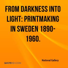National Gallery  - From Darkness into Light: Printmaking in Sweden 1890-1960.