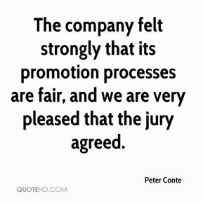 Peter Conte  - The company felt strongly that its promotion processes are fair, and we are very pleased that the jury agreed.