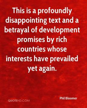 Phil Bloomer  - This is a profoundly disappointing text and a betrayal of development promises by rich countries whose interests have prevailed yet again.