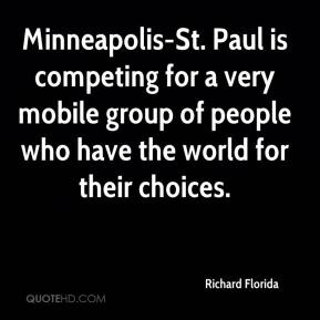 Minneapolis-St. Paul is competing for a very mobile group of people who have the world for their choices.