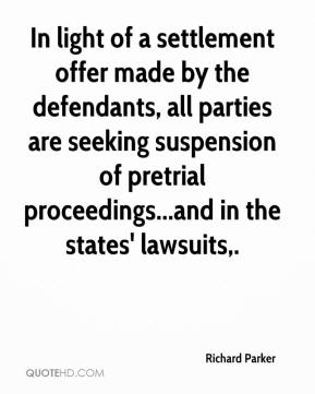 In light of a settlement offer made by the defendants, all parties are seeking suspension of pretrial proceedings...and in the states' lawsuits.