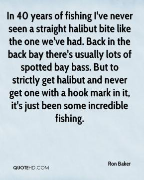 In 40 years of fishing I've never seen a straight halibut bite like the one we've had. Back in the back bay there's usually lots of spotted bay bass. But to strictly get halibut and never get one with a hook mark in it, it's just been some incredible fishing.