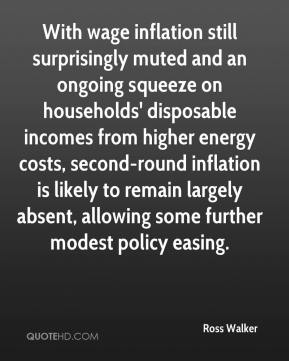 Ross Walker  - With wage inflation still surprisingly muted and an ongoing squeeze on households' disposable incomes from higher energy costs, second-round inflation is likely to remain largely absent, allowing some further modest policy easing.