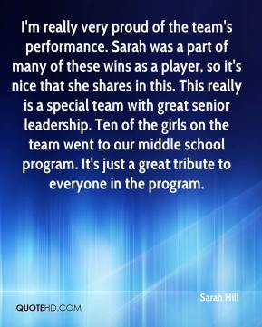 I'm really very proud of the team's performance. Sarah was a part of many of these wins as a player, so it's nice that she shares in this. This really is a special team with great senior leadership. Ten of the girls on the team went to our middle school program. It's just a great tribute to everyone in the program.