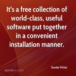 Sundar Pichai  - It's a free collection of world-class, useful software put together in a convenient installation manner.
