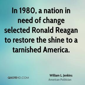 In 1980, a nation in need of change selected Ronald Reagan to restore the shine to a tarnished America.