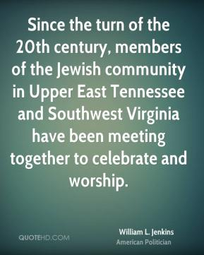 William L. Jenkins - Since the turn of the 20th century, members of the Jewish community in Upper East Tennessee and Southwest Virginia have been meeting together to celebrate and worship.