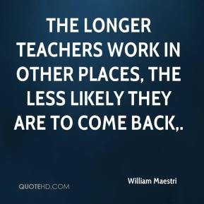 The longer teachers work in other places, the less likely they are to come back.