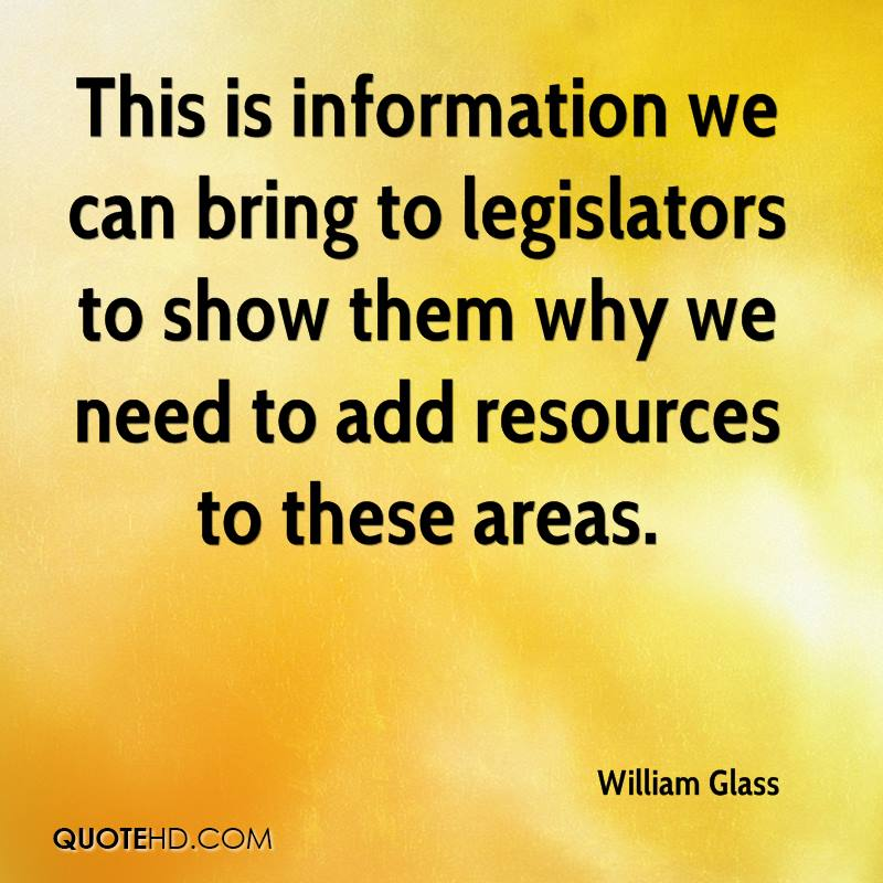 This is information we can bring to legislators to show them why we need to add resources to these areas.