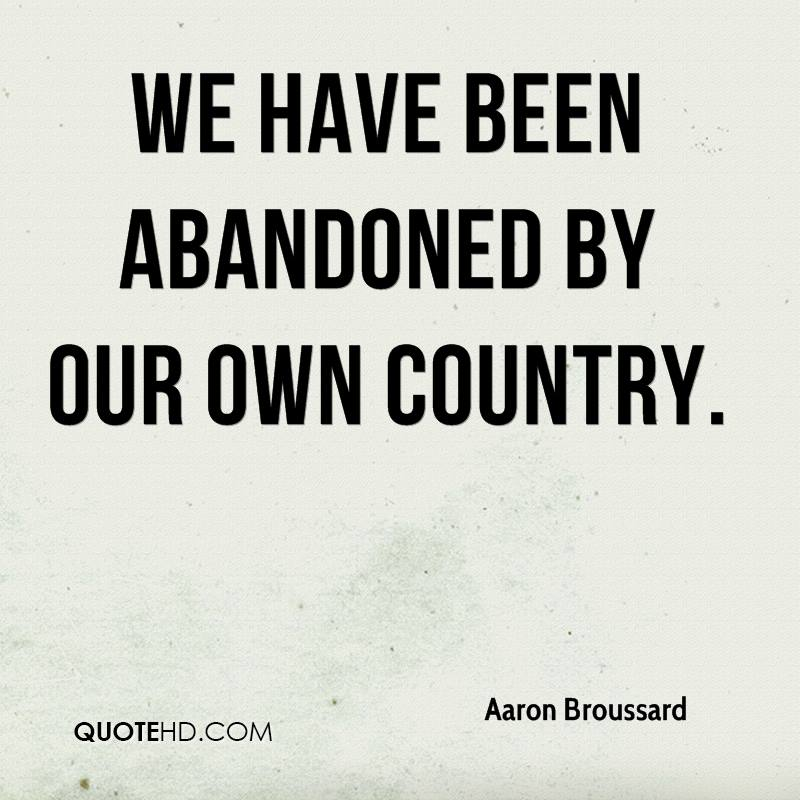 We have been abandoned by our own country.