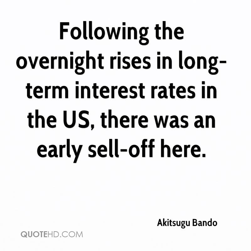 Following the overnight rises in long-term interest rates in the US, there was an early sell-off here.