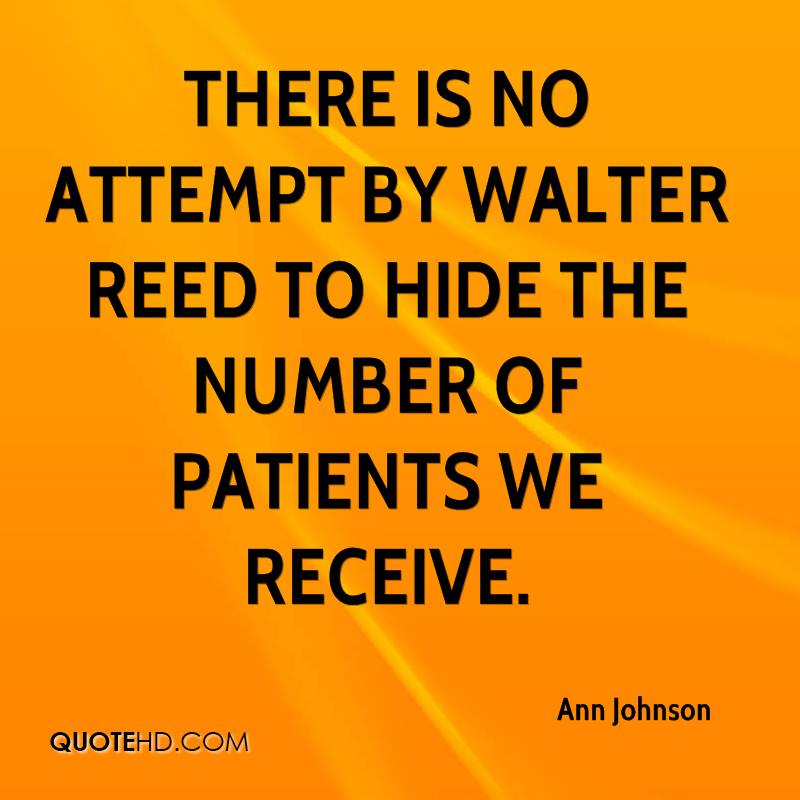 There is no attempt by Walter Reed to hide the number of patients we receive.