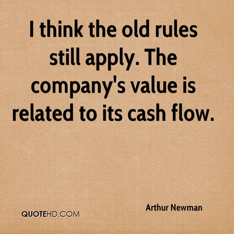 I think the old rules still apply. The company's value is related to its cash flow.