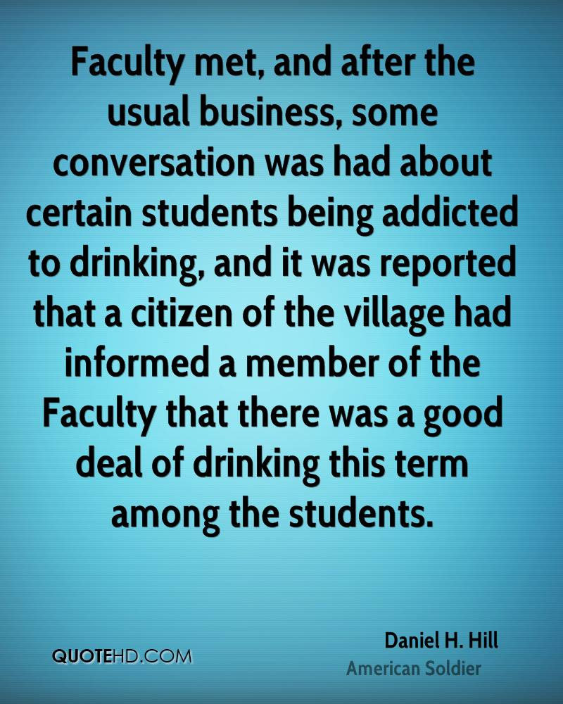 Faculty met, and after the usual business, some conversation was had about certain students being addicted to drinking, and it was reported that a citizen of the village had informed a member of the Faculty that there was a good deal of drinking this term among the students.