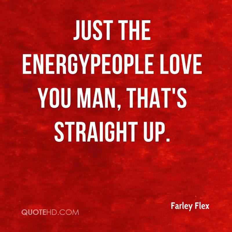 Farley Flex Quotes QuoteHD Delectable Flex Quotes