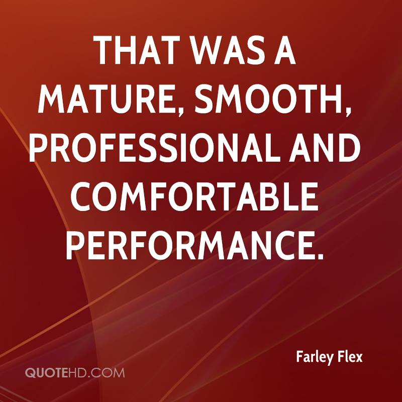 Flex Quotes Stunning Farley Flex Quotes QuoteHD