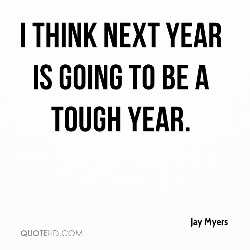 Jay Myers Quotes | QuoteHD