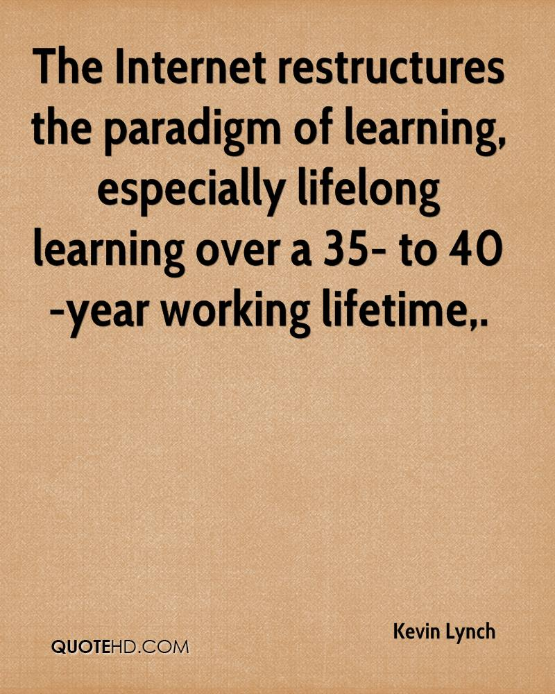 Lifelong Learning Quotes Kevin Lynch Quotes  Quotehd