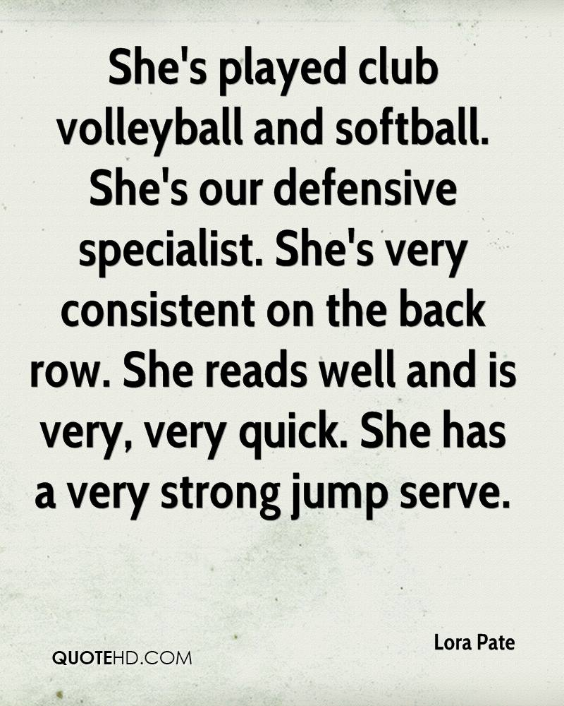 She s played club volleyball Inspirational Quotes For Softball Players