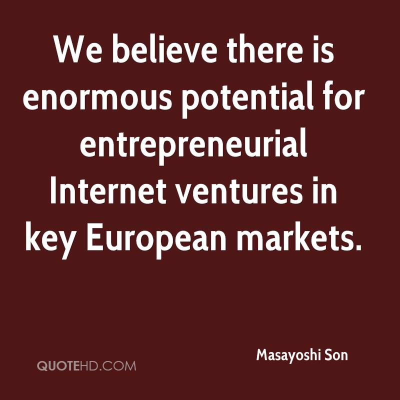 We believe there is enormous potential for entrepreneurial Internet ventures in key European markets.