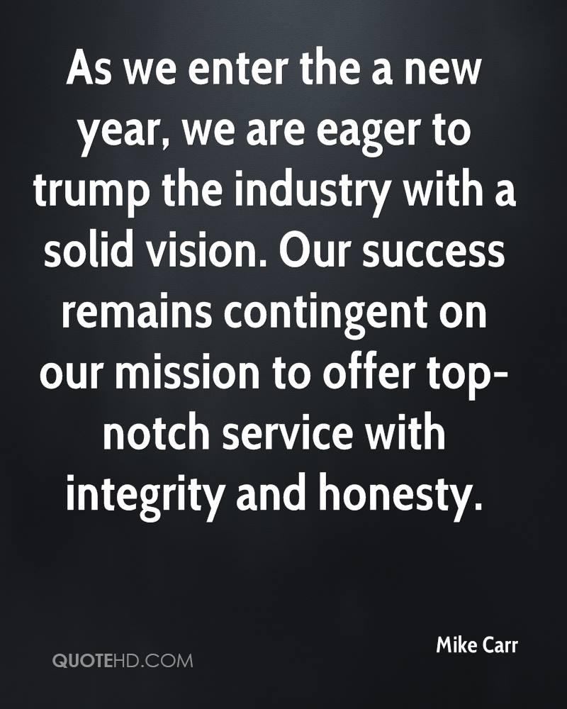 as we enter the a new year we are eager to trump the industry with