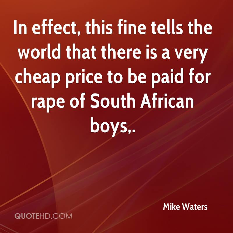 In effect, this fine tells the world that there is a very cheap price to be paid for rape of South African boys.