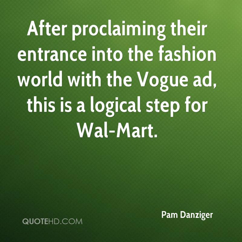 After proclaiming their entrance into the fashion world with the Vogue ad, this is a logical step for Wal-Mart.