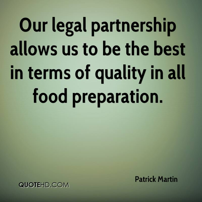Our legal partnership allows us to be the best in terms of quality in all food preparation.