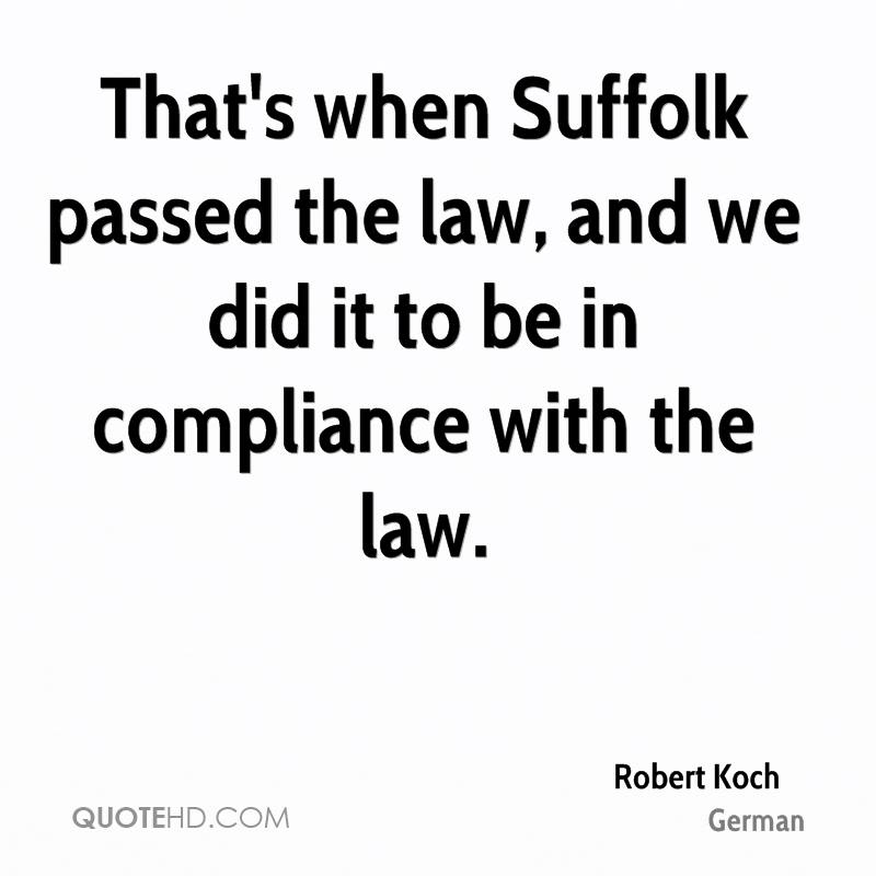That's when Suffolk passed the law, and we did it to be in compliance with the law.