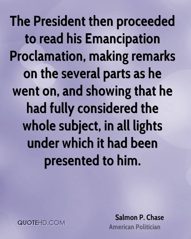 The President then proceeded to read his Emancipation Proclamation, making remarks on the several parts as he went on, and showing that he had fully considered the whole subject, in all lights under which it had been presented to him.